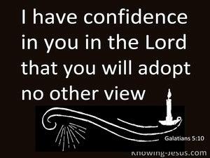 Galatians 5:10