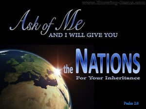 Psalm 2:8