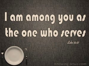 Luke 22:27