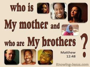 Matthew 12:48