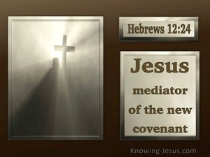 Hebrews 12:24