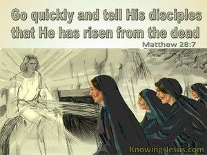 Matthew 28:7