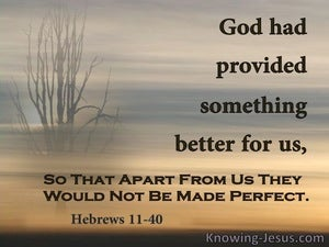 Hebrews 11:40