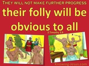 2 Timothy 3:9