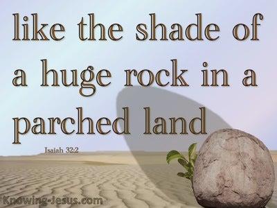 Isaiah 32:2