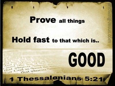 1 Thessalonians 5:21