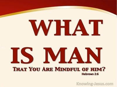 Hebrews 2:6