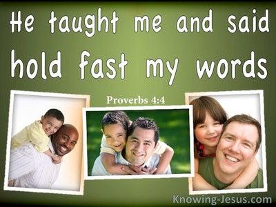 Proverbs 4:4