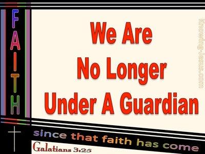 Galatians 3:25