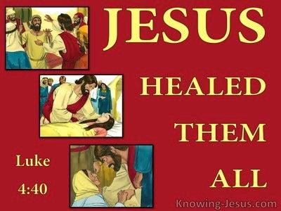 Luke 4:40