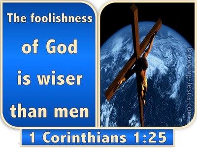 1 Corinthians 1:25