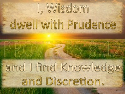 Proverbs 8:12