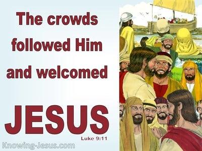Luke 9:11