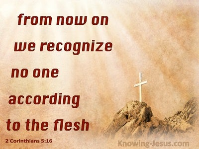 2 Corinthians 5:16