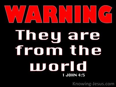 1 John 4:5