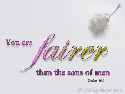 Psalm 45:2