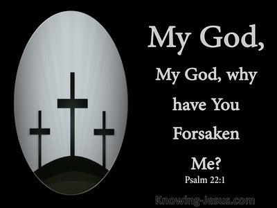 Psalm 22:1