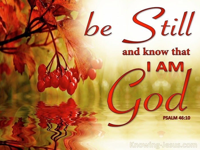 What Does Psalm 46:10 Mean?