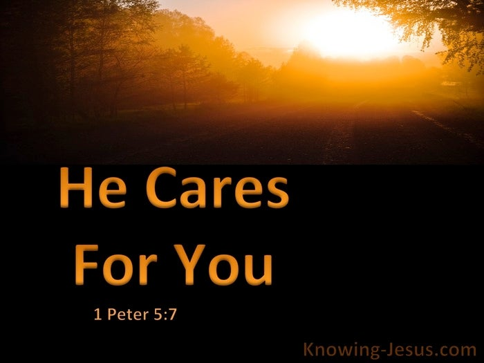 What Does 1 Peter 5:7 Mean?