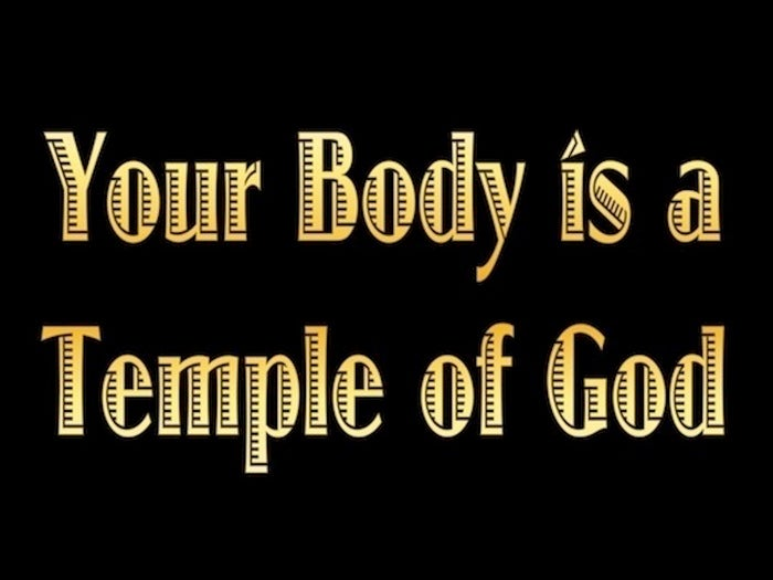 Image result for YOUR BODY IS GOD'S TEMPLE