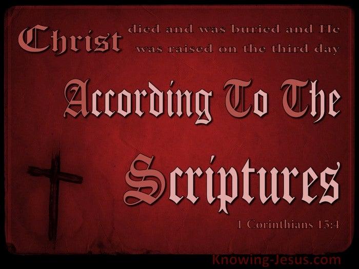 What Does 1 Corinthians 15:4 Mean?