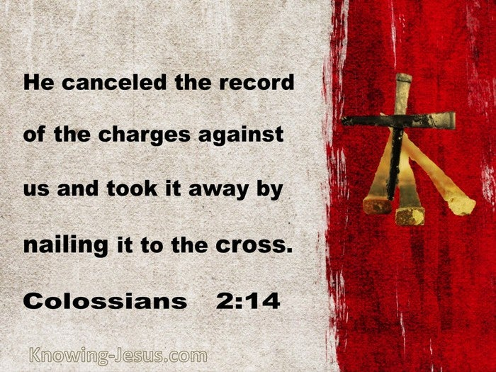 What Does Colossians 2:14 Mean?