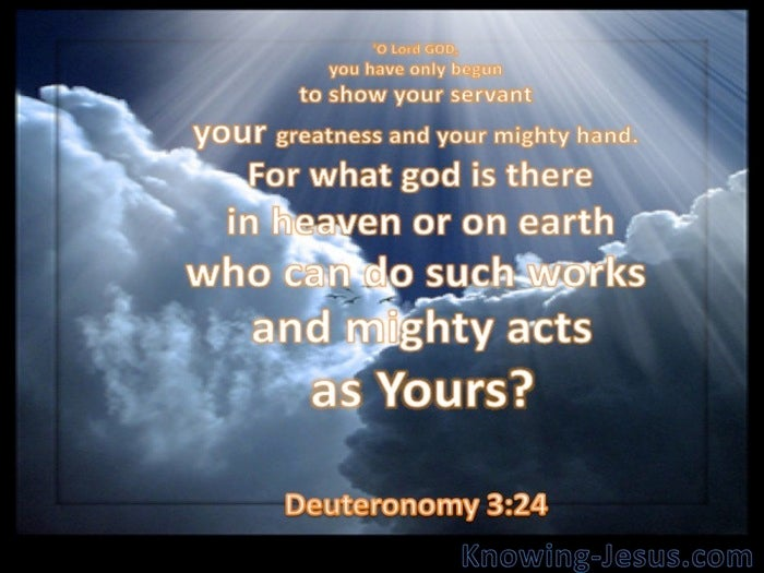 Image result for Deuteronomy 3:24